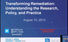 Webinar: Transforming Remediation – Understanding the Research, Policy, and Practice